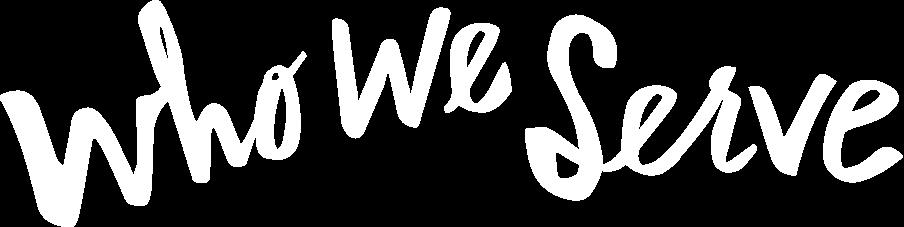 who-we-serve